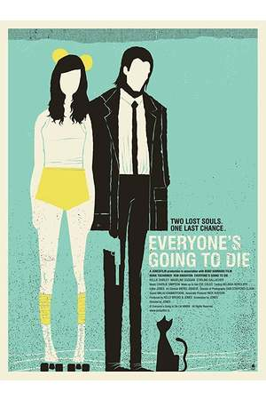 Poster: Everyone's Going to Die