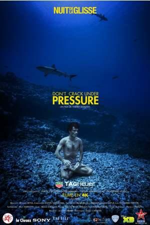 Poster: La nuit de la glisse : Don't Crack Under Pressure