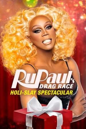 Poster: RuPaul's Drag Race Holi-slay Spectacular